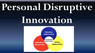 Personal Disruptive Innovation